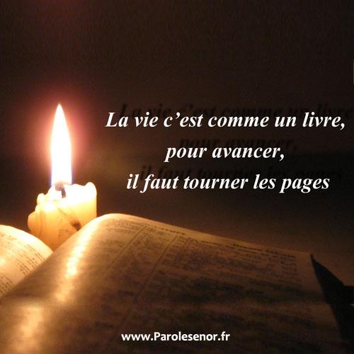 la vie c'est comme un livre pour avancer il faut tourner les pages