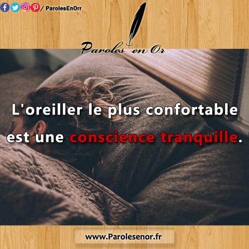 L'oreiller le plus confortable est une conscience tranquille