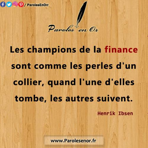 Les champions de la finance sont comme les perles d'un collier