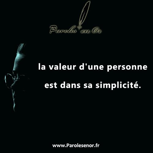 La valeur d'une personne est dans sa simplicité