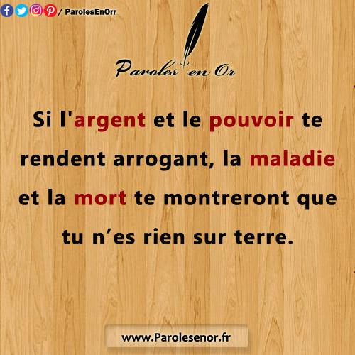 Si L Argent Et Le Pouvoir Te Rendent Arrogant Paroles En Or