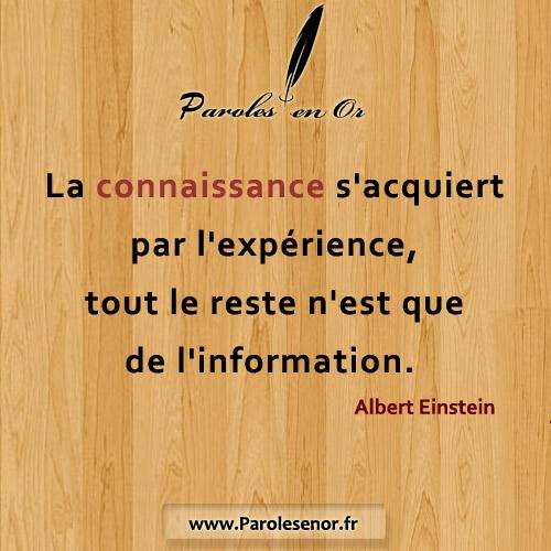 La connaissance s'acquiert par l'expérience