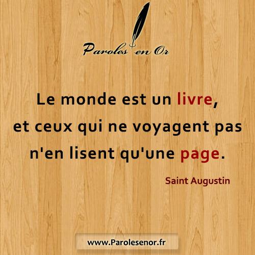 Le monde est un livre, et ceux qui ne voyagent pas n'en lisent qu'une page