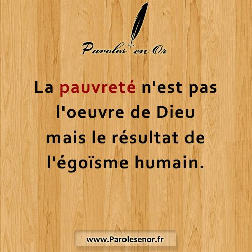 La pauvreté n'est pas l'œuvre de Dieu mais le résultat de l'égoïsme humain